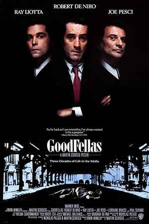 فیلم رفقای خوب؛ معرفی و نقد فیلم Goodfellas 1990
